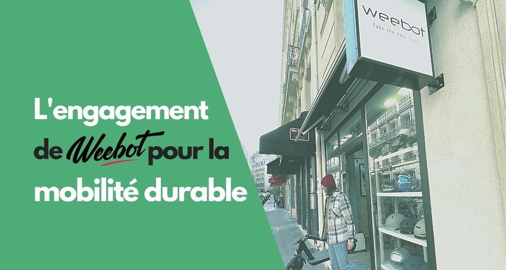 L'engagement de Weebot pour la mobilité durable