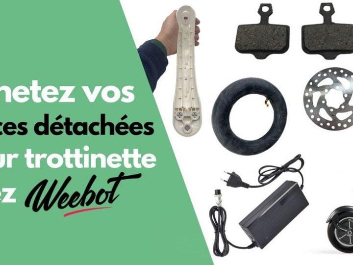 Acheter vos pièces détachées trottinette électrique chez Weebot