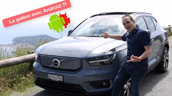 Test du Volvo XC 40 Recharge (électrique) : la galère sous Android ! (vidéo)